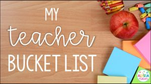 My Teacher Bucket List