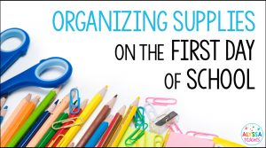 Alyssa shares tips to help you organize those community school supplies on the first day of school!