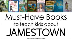 Suggested books for upper elementary teachers to use when teaching a unit on the Jamestown colony {Alyssa Teaches}