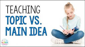 Teaching Topic vs. Main Idea