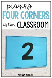 Students love playing Four Corners! This is a great icebreaker or active review game in the classroom! Click to read about it and grab some free Four Corners signs!