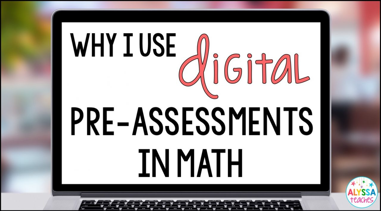 I love using digital math pre-assessments before planning instruction. Not only are they paperless and self-grading, but they give me a better understanding of what my students know and don't know so I can differentiate my math lessons.