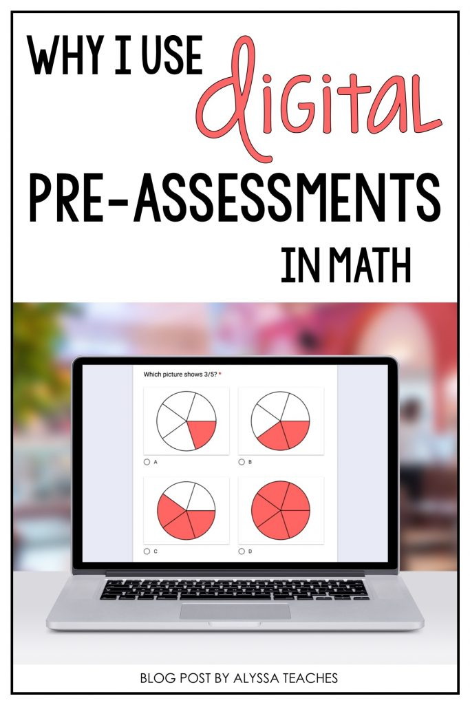 Using Digital Pre Assessments In Math Alyssa Teaches