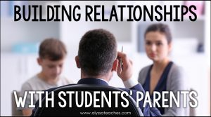 How to Build Relationships with Parents as a Teacher