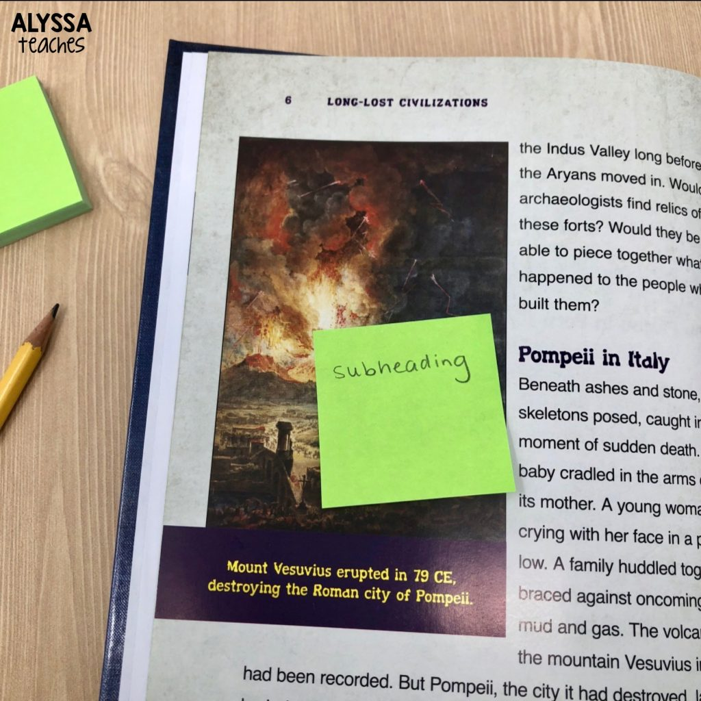Have students use sticky notes to locate headings and subheadings in an informational text.