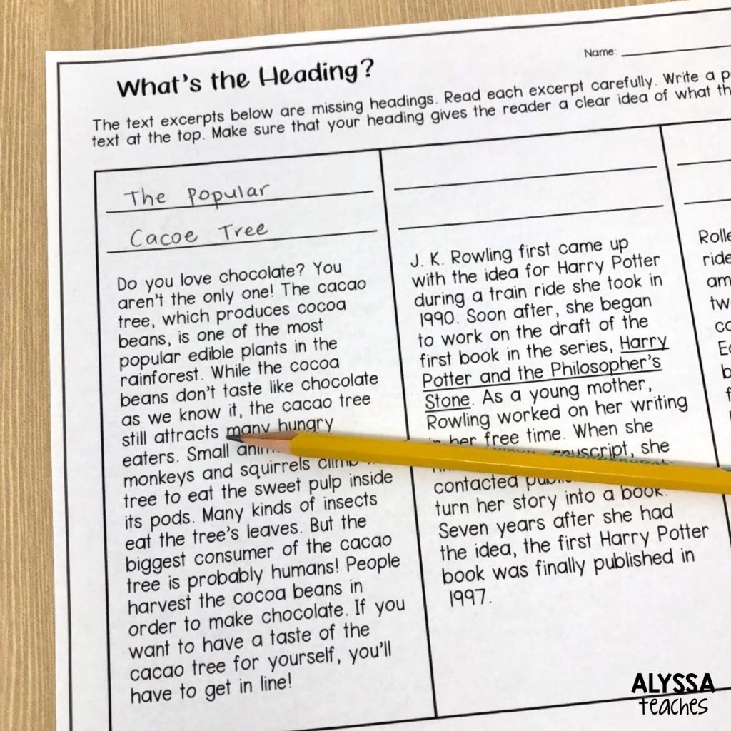 Give students a short piece of nonfiction text and have them come up with their own heading to describe it!