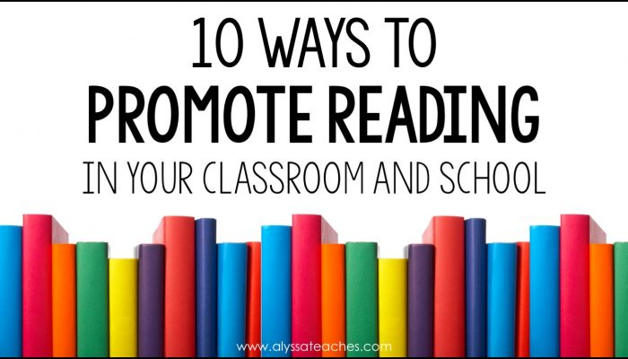 Here are 10 ways to promote reading in your classroom or school and develop a culture of reading!