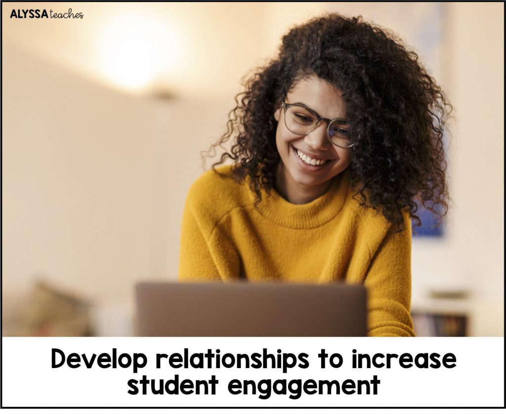 My #1 tip for distance teaching is to develop relationships with your students to increase engagement!