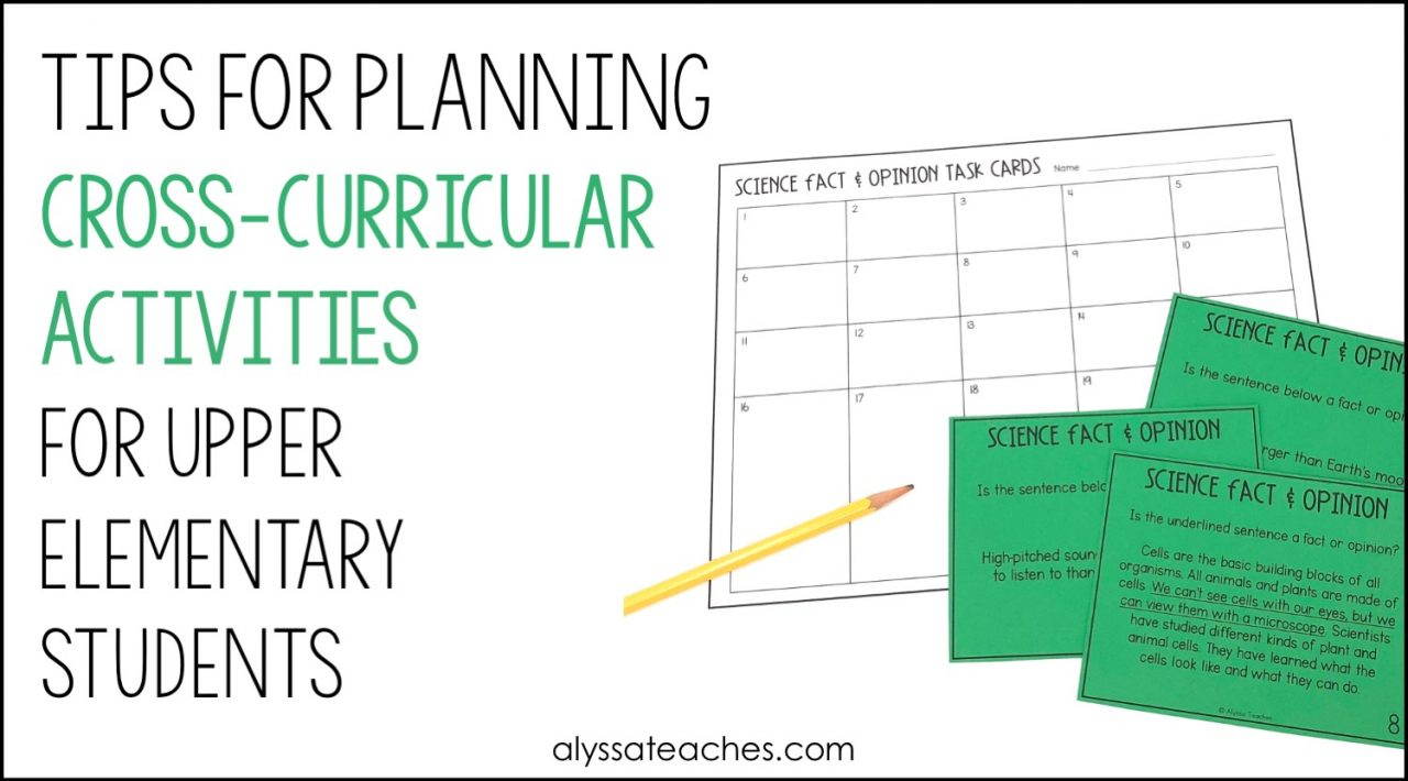 Tips for planning cross-curricular lessons and activities with 3rd, 4th, and 5th grade students