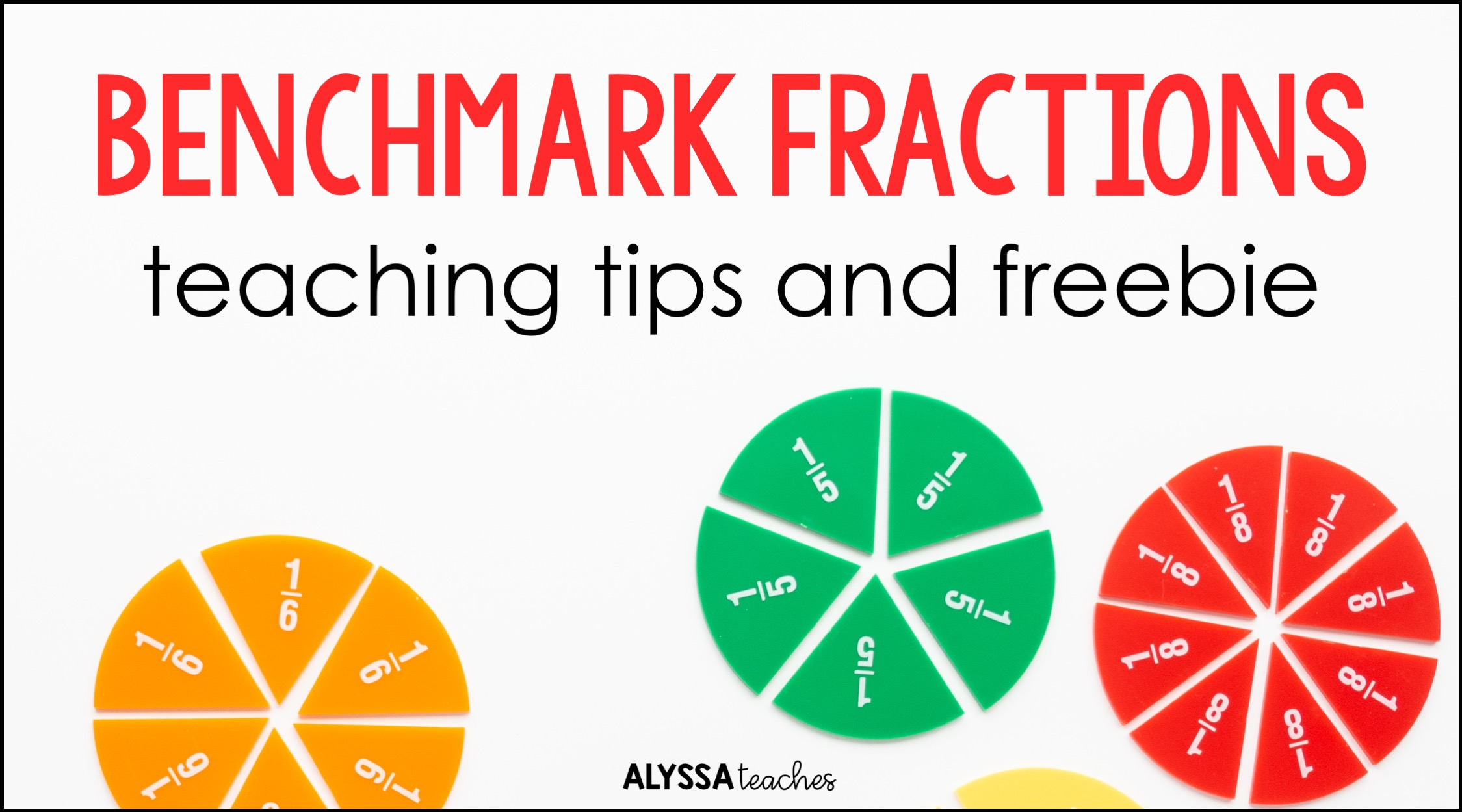 These tips and activities make it easy to get started teaching students to use benchmark fractions!